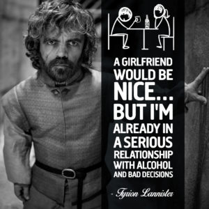 Tyrion Lannister Game Of Thrones Quote For Unsobered Listicle